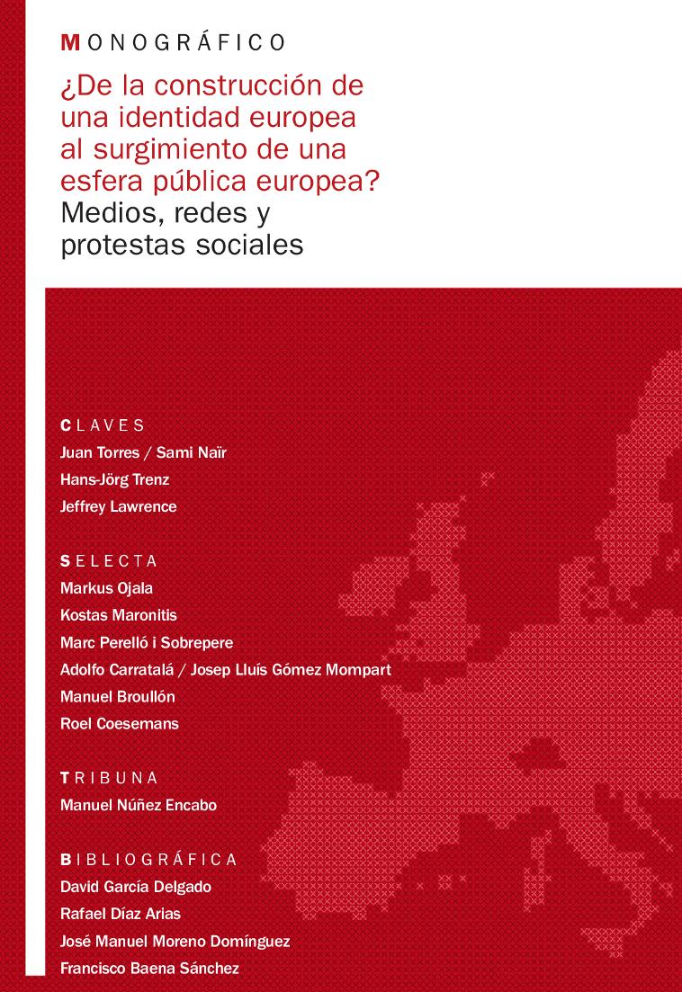 Ver Núm. 10 (2013): ¿De la construcción de una idendidad europea al surgimiento de una esfera pública europea?