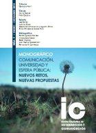 Ver Núm. 9 (2012): Comunicación, Universidad y Esfera Pública: nuevos retos, nuevas propuestas
