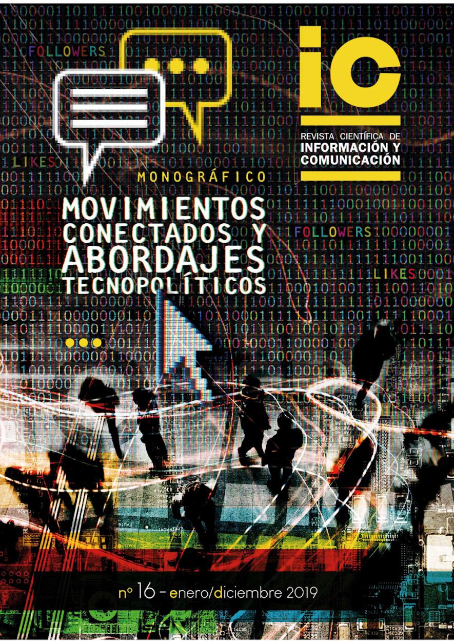 Ver Núm. 16 (2019): Movimientos conectados y abordajes tecnopolíticos